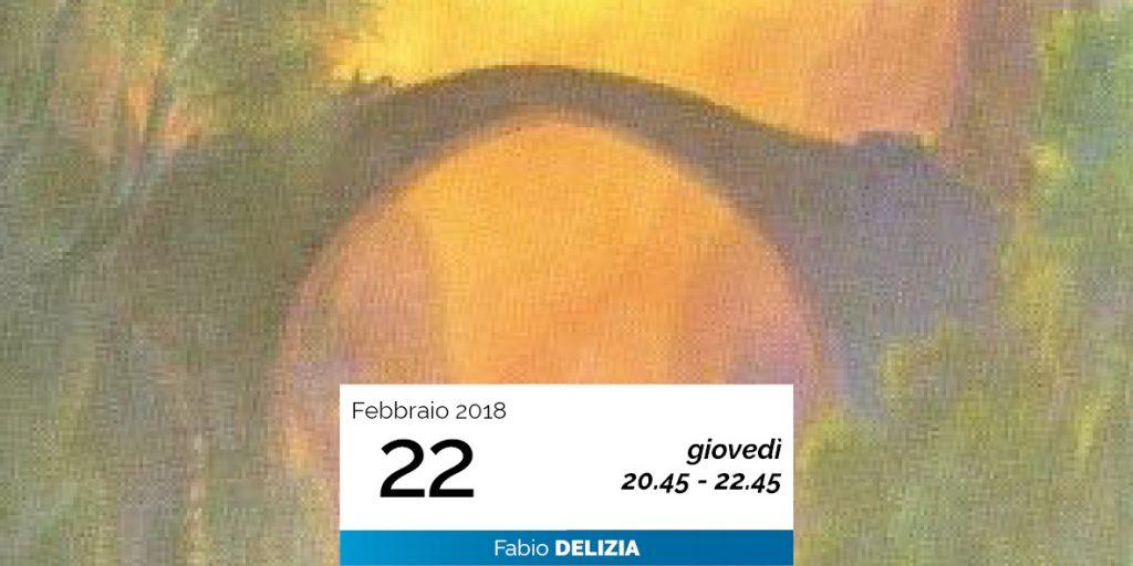 Fabio Delizia - La Vita dopo la Morte 22-2-2018