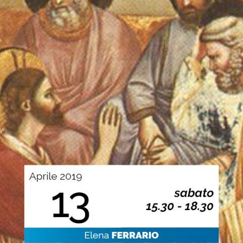 Elena Ferrario I discorsi dell'ultima cena data 13-4-2019