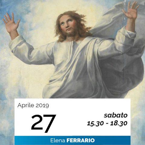 Elena Ferrario discorsi ultima cena data 27-4-2019