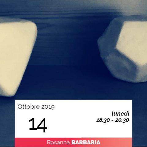 Rosanna Barbaria modellaggio geometria universo 14-10-2019