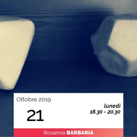Rosanna Barbaria modellaggio geometria universo 21-10-2019