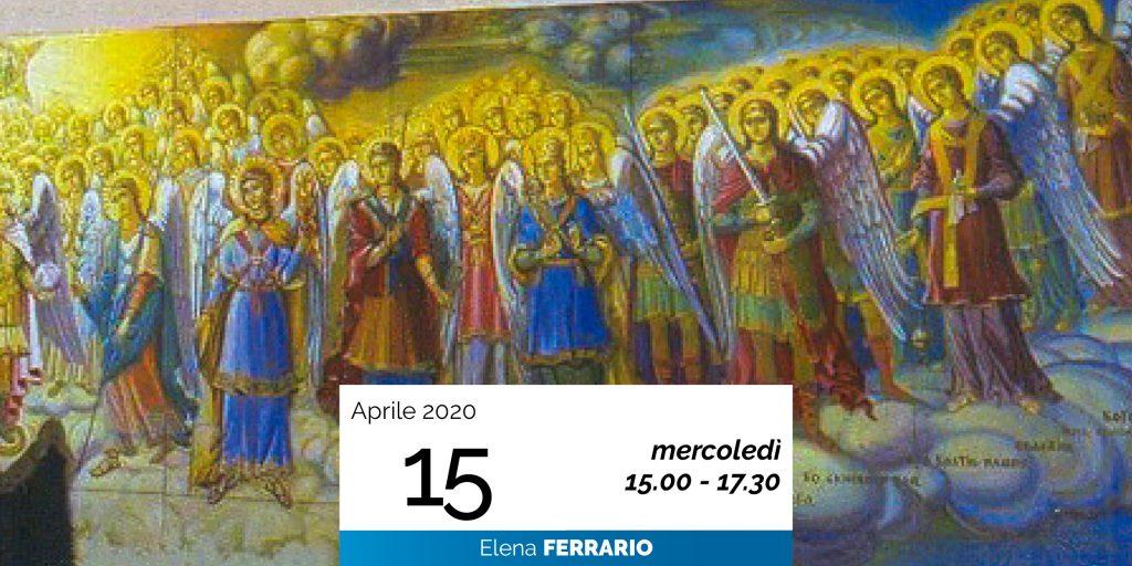 Elena Ferrario Gerarchie spirituali 15-4-2020