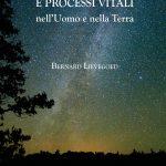 Influenze planetarie e processi vitali Bernard Lievegoed (Natura e Cultura Editrice)