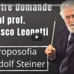 Le vostre domande al prof. Francesco Leonetti Antroposofia di Rudolf Steiner