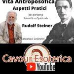 Vita Antroposofica Aspetti pratici del percorso Scientifico-spirituale alla luce dell'insegnamento di Rudolf Steiner relatore Professor Francesco Leonetti